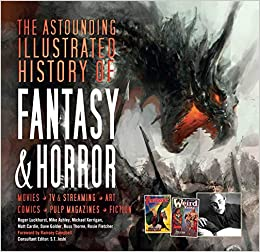 Sunday Reviews: The Astounding Illustrated History of Fantasy and Horror